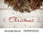 merry christmas with cones | Shutterstock . vector #769093333