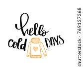 hand drawn lettering phrase... | Shutterstock .eps vector #769137268