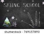 skiing school chalk text | Shutterstock . vector #769157893