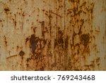 rust on old steel.steel oxide...   Shutterstock . vector #769243468