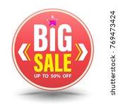 big sale label design. vector... | Shutterstock .eps vector #769473424
