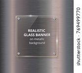 glass banner on steel metallic... | Shutterstock .eps vector #769499770