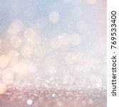 abstract light bokeh background.... | Shutterstock . vector #769533400