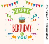 happy birthday greeting card... | Shutterstock .eps vector #769550719