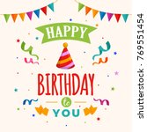 happy birthday greeting card... | Shutterstock .eps vector #769551454