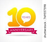 10 years anniversary... | Shutterstock .eps vector #769557598