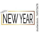 happy new year | Shutterstock .eps vector #769573678