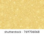 pale gold glitter background ... | Shutterstock . vector #769706068