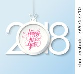 2018 happy new year greeting... | Shutterstock .eps vector #769757710