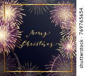 christmascard with fireworks... | Shutterstock .eps vector #769765654