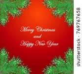christmas background with fir...   Shutterstock .eps vector #769767658