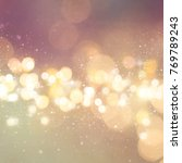 christmas light background. ... | Shutterstock . vector #769789243