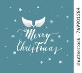angel wings  christmas greeting ... | Shutterstock .eps vector #769901284