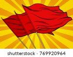 red flag pop art background.... | Shutterstock .eps vector #769920964