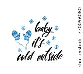 baby it's cold outside. holiday ... | Shutterstock .eps vector #770096080