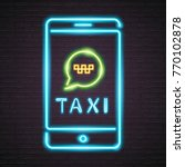 taxi service with phone neon...   Shutterstock .eps vector #770102878