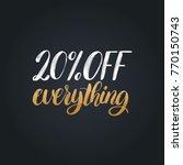 vector handwritten phrase of 20 ... | Shutterstock .eps vector #770150743