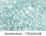 abstract bokeh blue lights...   Shutterstock . vector #770160148