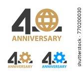 40 years anniversary industry... | Shutterstock .eps vector #770200030