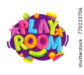 playroom kids logo. vector... | Shutterstock .eps vector #770223706