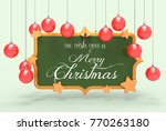 we wish you a merry christmas... | Shutterstock . vector #770263180