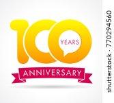 100 years anniversary... | Shutterstock .eps vector #770294560