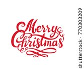 red merry christmas text.... | Shutterstock .eps vector #770303209