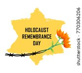 holocaust remembrance day....   Shutterstock .eps vector #770306206