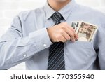 businessman keep  japanese yen... | Shutterstock . vector #770355940