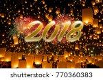 happy new year 2018. balloon... | Shutterstock . vector #770360383