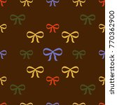seamless texture. colored bows... | Shutterstock .eps vector #770362900