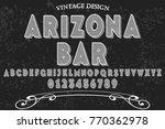 vintage font  handcrafted... | Shutterstock .eps vector #770362978