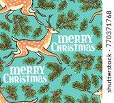 merry christmas. deer  spruce... | Shutterstock .eps vector #770371768