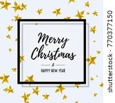 merry christmas and happy new... | Shutterstock .eps vector #770377150
