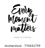 every moment matters. hand... | Shutterstock .eps vector #770431759