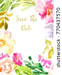 watercolor flowers save the... | Shutterstock . vector #770437570