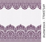 seamless lace pattern  flower...   Shutterstock .eps vector #770457169