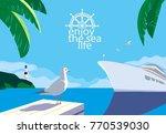 nautical blue sea scenic view.... | Shutterstock .eps vector #770539030