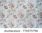 vintage wallpaper   floral... | Shutterstock . vector #770575798