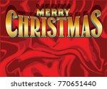 merry christmas message in... | Shutterstock .eps vector #770651440
