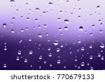 beautful rain drops on the... | Shutterstock . vector #770679133