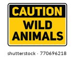wild animals warning plate.... | Shutterstock .eps vector #770696218