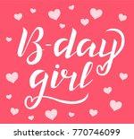 hand drawn b day girl white... | Shutterstock .eps vector #770746099