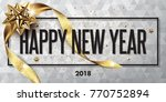 happy new year 2018 vector... | Shutterstock .eps vector #770752894