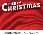 a retro styled merry christmas... | Shutterstock .eps vector #770762074