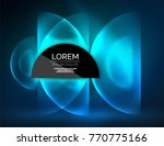 round shapes  neon glowing... | Shutterstock .eps vector #770775166
