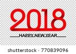 2018 text design transparent... | Shutterstock .eps vector #770839096