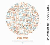 work tools concept in circle... | Shutterstock .eps vector #770891368