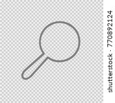 magnifying glass vector icon... | Shutterstock .eps vector #770892124