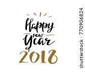 happy new year 2018 lettering... | Shutterstock .eps vector #770906824